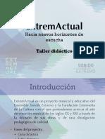 2. Talleres Didácticos ExtremActual