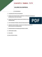 Alessandro Games - Valores Da Empresa