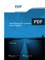 Metodologia - Vídeo Registro (Pavesys Eng)
