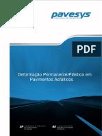 Deformação Permanente - Pavimentos Asfálticos