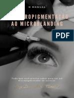 O Manual da Micropigmentação ao Microblanding - Danielle Furtado