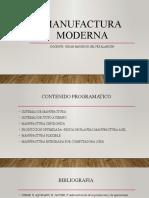 MANUFACTURA MODERNA CLASE 1