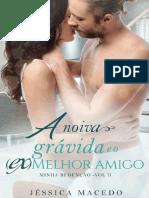 A Noiva Gravida e o (Ex)Melhor - Livro 02