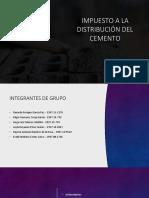 Impuesto a la distribución del Cemento