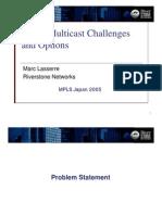 VPLS Multicast Challenges - MPLS Japan 2005