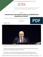 'A democracia representativa pode ser aniquilada pelo populismo no Brasil_' _ JOTA Info