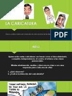 Diapositivas Tema La Caricatura Explicación y Ejemplos