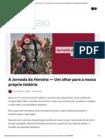 A Jornada da Heroína — Um olhar para a nossa própria história _ by Camila Berteli _ Medium