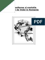 Dezvoltarea si evolutia jocului de Volei in Romania