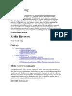 Media recovery