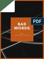 Bad Words With Oh Nadya Nadya