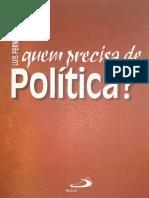 quem precisa de política Parte 1