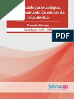 Colpocitologia Oncológica No Rastreamento Do Cancer de Colo de Utero