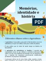 Agroecologia Memórias, Identidade e História.