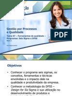 Tema 07 – Ferramentas de qualidade –Programas Seis Sigma e dfss