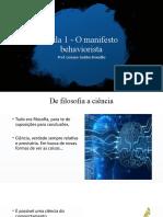 Aula 1 - História e o Manifesto do behaviorismo (1)