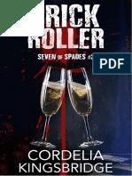 2. Trick Roller (Seven of Spades) - Cordelia Kingsbridge