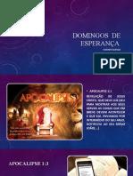 DOMINGOS  DE ESPERANÇA-PRIMEIRA PARTE I