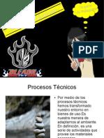 Presentacion Proceso Tecnico y mas