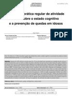 Efeitos Da Pratica Regular de Atividade Fisica Sobre o Estado Cognitivo e a Prevencao de Quedas Em Idosos
