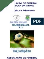 Torneio da Primavera - Boletim Semanal N.º 1
