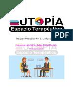 Trabajo Práctico N° 5. Unidad N° 4. Acompañamiento Terapéutico_ Herramientas para la Incorporación al Campo Laboral