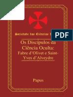 Papus - Os Discípulos Da Ciência Oculta