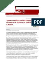 Aproser considera que falta transparencia en el concurso de vigilancia en Justicia en Canarias