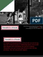 Friends Believe Friends