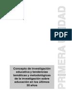 Concepto de investigación educativa y tendencias temáticas y metodológicas de la investigación sobre
