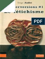 Andr 233 - Les Perversions 1 Le f 233 Tichisme