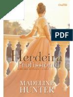 Madeline Hunter - Herdeiras do Duque 01 - Herdeira Profissional