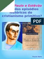 A Obra Paulo e Estêvão Trata Dos Episódios Históricos...-E-book