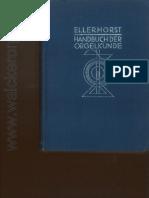 Ellerhorst - Handbuch Der Orgelkunde (1936)