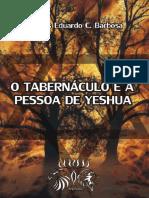 O Tabernaculo e a pessoa de Yeshua - Carlos C. Barbosa