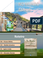 CicloSérieAL-No Mundo Maior-Cap 13 a 16-Marisa Libório