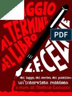 Céline Louis-ferdinand - Viaggio Al Termine Del Libro