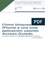 Cómo bloquear tu iPhone a una sola aplicación usando Acceso Guiado