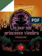 Un Jour Ma Princesse Viendra - Jen Calonita