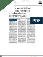 I due scienziati italiani scelti dalla sanità USA