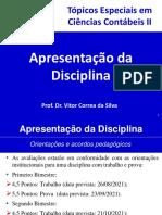 Apresentação da Disciplina - Tópicos Especiais em Ciências Contábeis II