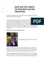 Kobe Bryant and the Lakers host Dirk Nowitzki and the Dallas Mavericks