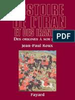 Jean-Paul Roux - Histoire de l'Iran Et Des Iraniens _ Des Origines à Nos Jours-Fayard (2013)