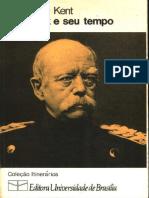 Bismarck e Seu Tempo by George O. Kent z Lib.org