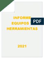 INFORME EQUIPOS Y HERRAMIENTAS 2021