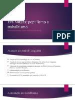 Era Vargas Populismo Trabalhismo Clt