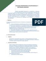 2. SEGUNDA ESPECIALIDAD PROFESIONAL EN ORTODONCIA Y ORTOPEDIA MAXILAR