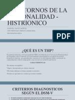 TRASTORNOS DE LA PERSONALIDAD - HISTRIONICO