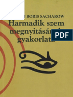 Yogiraj Boris Sacharow - Harmadik szem megnyitásának gyakorlata