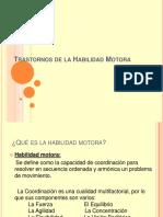 trastornosdelahabilidadmotora-111115013912-phpapp02